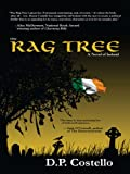 The Rag Tree: A Novel of Ireland