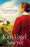 Courting Miss Amsel (Heart of the Prairie Book #6)