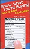 Nutrition (Know What You're Buying: How to Read Food Labels)