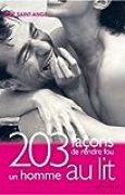 203 Façons de rendre fou un homme au lit