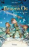 Les chroniques de Braven Oc, tome 1 : L'épée de Galamus