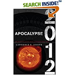 Apocalypse 2012 by Lawrence E. Joseph