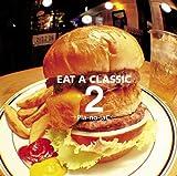 EAT A CLASSIC 2
