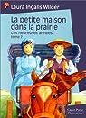 La Petite Maison dans la prairie, tome 7 : Ces heureuses années