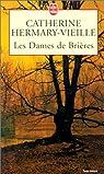 Les Dames de Brières - tome 1