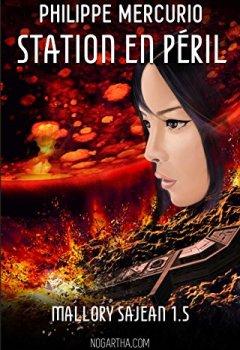 Livres Couvertures de Station en péril: Space opera & action (Mallory Sajean 1.5)