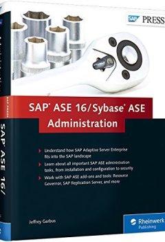 Livres Couvertures de SAP ASE 16 / Sybase ASE Administration by Jeffrey Garbus (2015-03-04)
