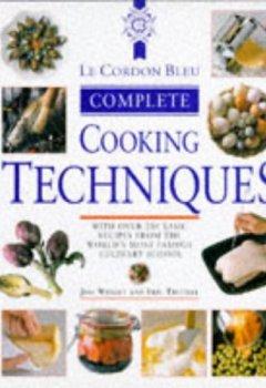Livres Couvertures de Le Cordon Bleu Complete Cookery Techniques