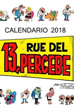 Portada del libro deCalendario 13 Rue del Percebe 2018 (Calendarios y agendas)