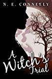A Witch's Trial (Witch's Path Series Book 3)