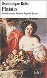 Plaisirs : Entretiens avec Patricia Boyer de Latour