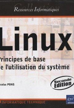 Livres Couvertures de Linux - Principes de base de l'utilisation du système [2e édition]