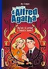 Les enquêtes d'Alfred et Agatha, tome 2 : Qu'est-il arrivé à Snouty Jones ?