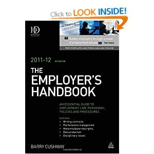 The Employer's Handbook 2011-12: An Essential Guide to Employment Law Personnel Policies and Precedures
