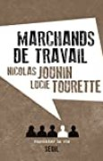 Marchands de travail (NON FICTION)
