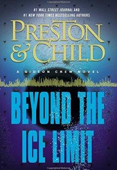 Livres Couvertures de Beyond the Ice Limit: A Gideon Crew Novel