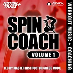 Spin Coach (Coached Spinning / Cycling Workout Music Mix) (Interval-based Hill Ride With Master Instructor Gregg Cook)
