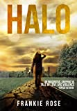 Halo (Blood and Fire Series (A Young Adult Dystopian Series))
