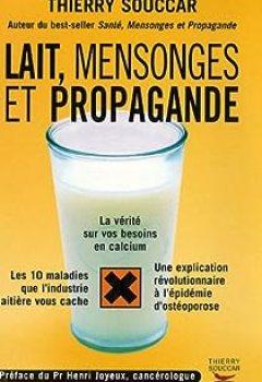 Livres Couvertures de Lait, Mensonges Et Propagande