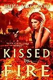 Kissed by Fire (Sunwalker Saga Book 2)