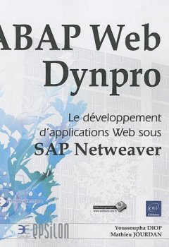 Livres Couvertures de ABAP Web Dynpro - Le développement d'applications Web sous SAP Netweaver