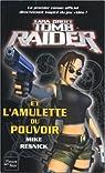 Tomb Raider, tome 1 : Lara Croft et l'Amulette du Pouvoir