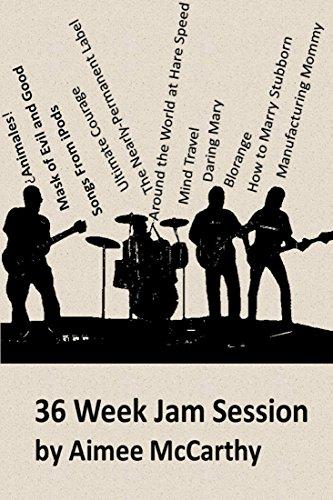 36 Week Jam Session