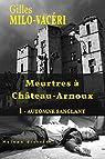 Meurtres à Château-Arnoux : 1 - Automne sanglant