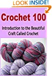 Crochet 100:  Introduction to the Bea...