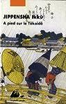 A pied sur le Tôkaidô