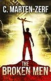 The Broken Men - An Action Thriller