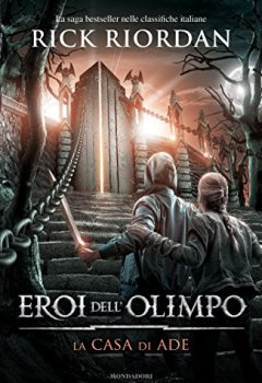 Copertina del libro di Eroi dell'Olimpo - La casa di Ade
