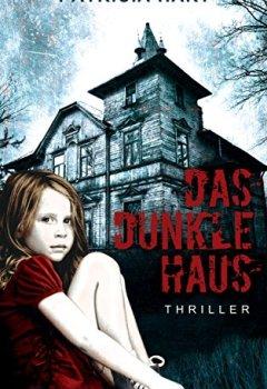 Buchdeckel von Das Dunkle Haus: Thriller
