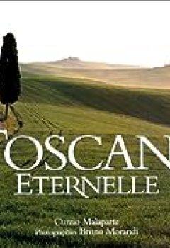 Livres Couvertures de Toscane éternelle
