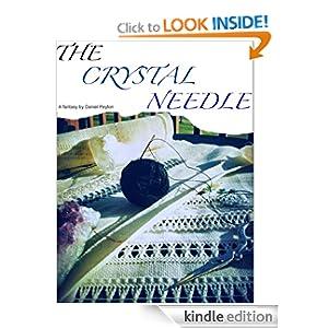 The Crystal Needle
