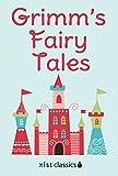 Grimm's Fairy Tales (Xist Classics)