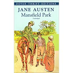 2 So Here I Would Just Like To Concentrate On Austens Characterization Which Believe Is More In Line With Her Central Purpose Mansfield Park