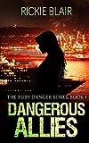 Dangerous Allies (The Ruby Danger Series Book 1)