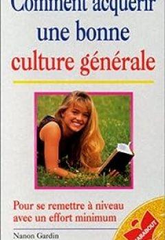 Livres Couvertures de Comment Acquérir Une Bonne Culture Générale