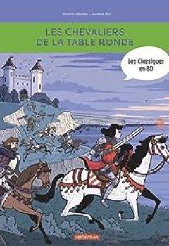Livres Couvertures de Les Chevaliers De La Table Ronde : Les Classiques En BD