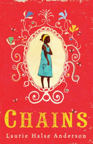 Chains (Seeds of America, #1)