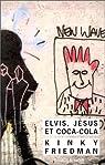 Elvis, Jésus & coca-cola