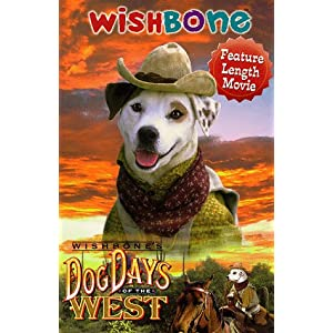 Wishbone's Dog Days of the West [VHS]