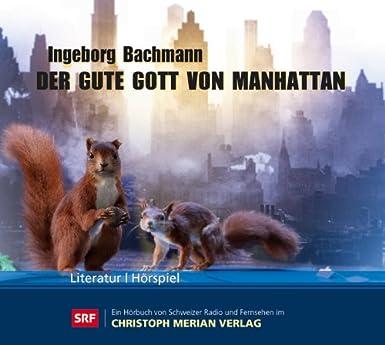 Ingeborg Bachmann - Der gute Gott von Manhattan (CMV)