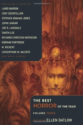 Best Horror of the Year Volume 3 edited by Ellen Datlow