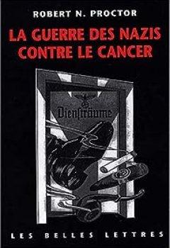 Livres Couvertures de La Guerre Des Nazis Contre Le Cancer