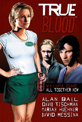 True Blood, Vol. 1: All Together Now