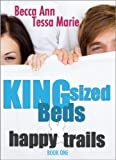 King Sized Beds and Happy Trails (Beds series Book 1)