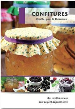Livres Couvertures de Confitures: Recettes pour le Thermomix