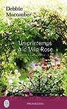 Retour à Cedar Cove, tome 2 : Un printemps à la Villa Rose